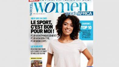 Photo of ويمن سبورتس أفريكا)، أول مجلة مخصصة كليا للنساء والرياضة في 26 بلدا بإفريقيا الفرنكفونية